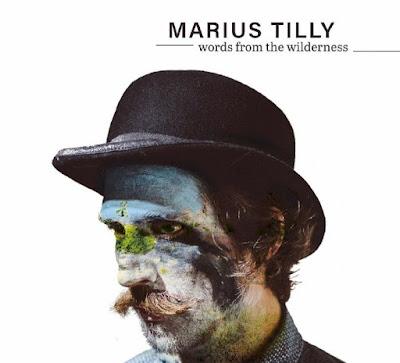 """Ο δίσκος του Marius Tilly """"Words from the Wilderness"""""""