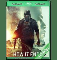 EL FINAL DE TODO (2018) WEB-DL 1080P HD MKV ESPAÑOL LATINO