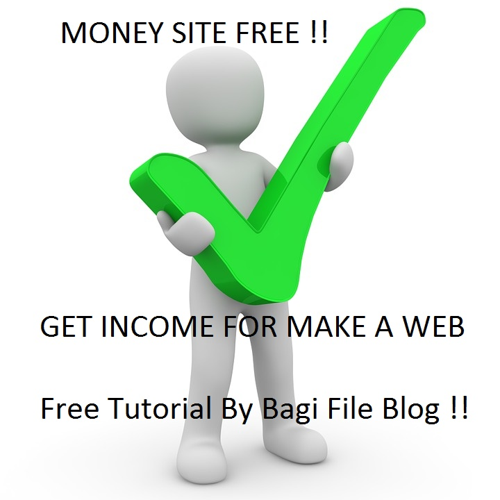 Cara Membuat Money Site Gratis dan Web Download - Bagi