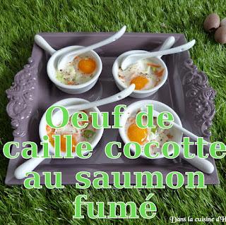 http://www.danslacuisinedhilary.blogspot.fr/2015/04/oeufs-de-caille-cocotte-au-saumon-fume.html