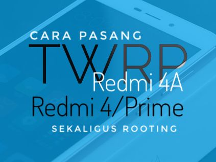 TWRP Cofface pada Xiaomi Redmi 4 Series