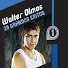 WALTER OLMOS - GRANDES EXITOS