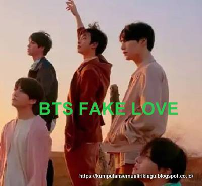 Comeback BTS FAKE LOVE