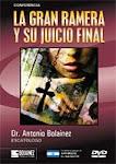 Antonio Bolainez: La Gran Ramera Y Su Juicio Final