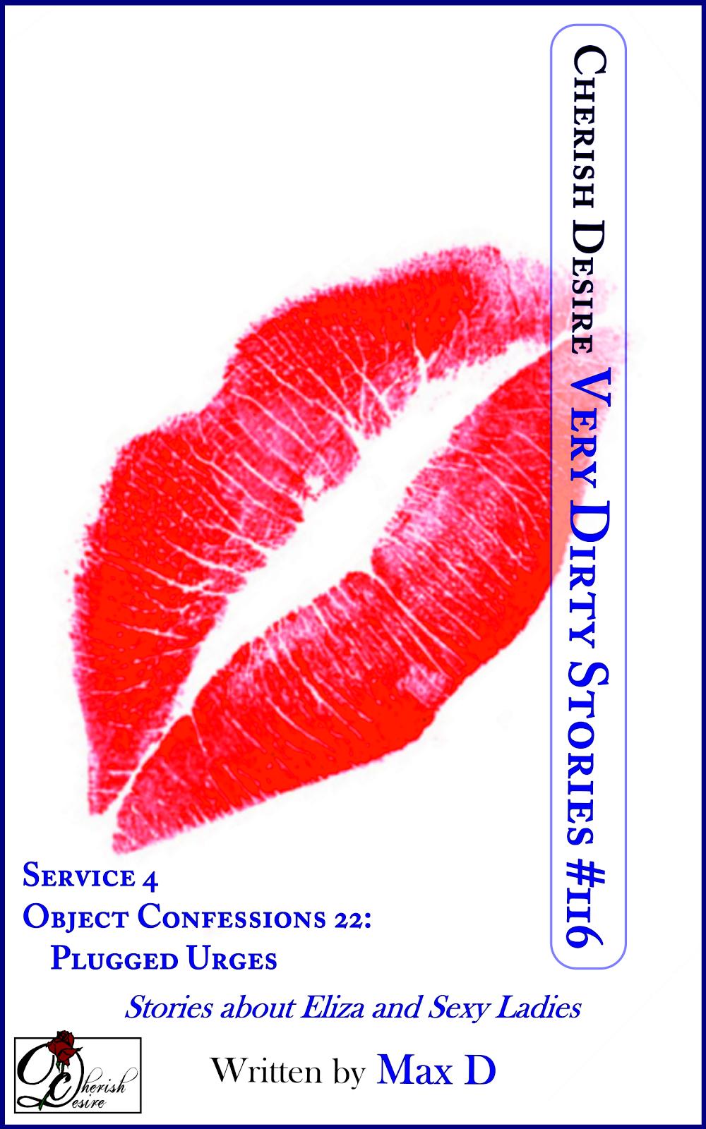 Cherish Desire: Very Dirty Stories #116, Max D, erotica