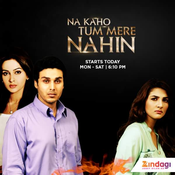 'Na Kaho Tum Mere Nahi' Serial on Zindagi Tv Wiki Story,Cast,Promo,Title Song,Timing,Pics