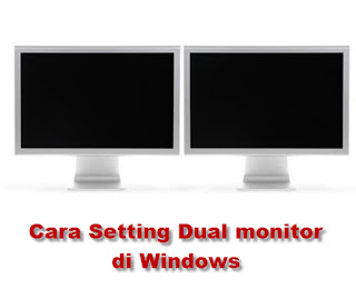 cara setting dual monitor