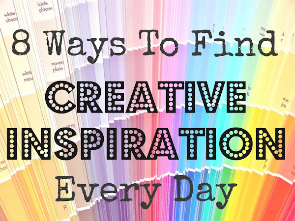 How To Find Creative Inspiration Everyday