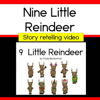 https://www.teacherspayteachers.com/Product/Nine-Little-Reindeer-Story-Retelling-2903993