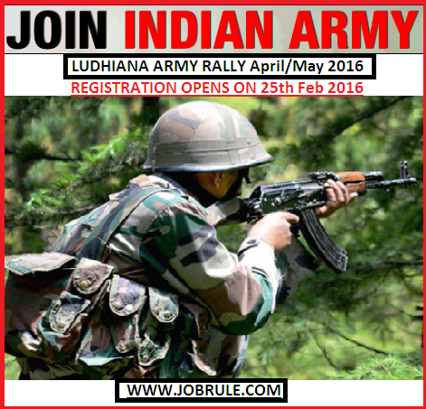 Next Army Soldier Recruitment Rally at Ludhiana (Punjab) Online Registration Opens on 25th February 2016