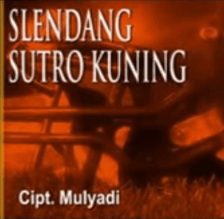 Lirik Lagu Selendang Sutro Kuning
