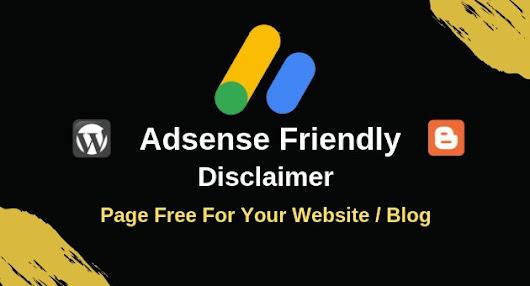 Adsense Friendly – Disclaimer Page Free For Website 2019