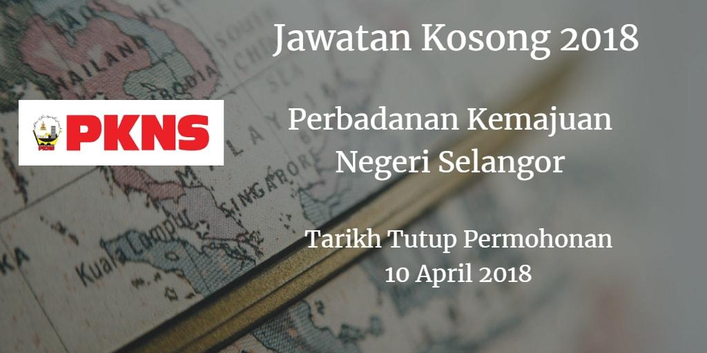 Jawatan Kosong PKNS 10 April 2018