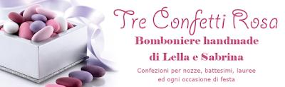 Tre Confetti Rosa - Bomboniere handmade