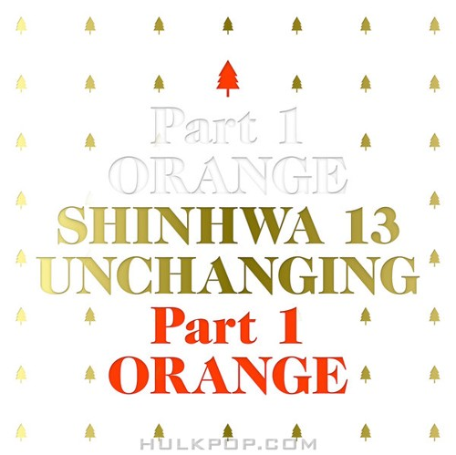 SHINHWA – Unchanging, Pt. 1 – EP (FLAC + ITUNES MATCH AAC M4A)