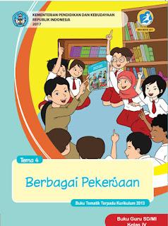 Buku Guru Tema 4 Berbagi Pekerjaan Kelas 4 Kurikulum 2013 Revisi 2017