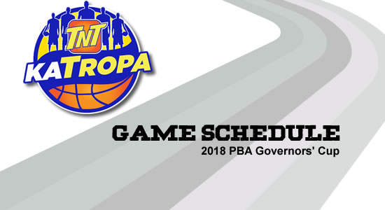 LIST: TNT Katropa Game Schedule 2018 PBA Governors' Cup