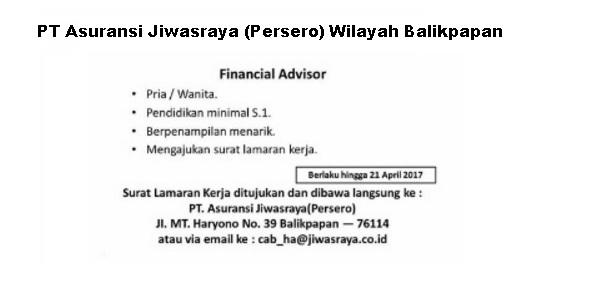 Lowongan Kerja Financial Advisor PT Asuransi Jiwasraya (Persero) Cabang Balikpapan
