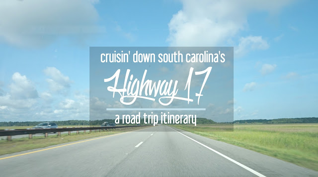 Cruisin' down South Carolina's Highway 17: A Road Trip Itinerary | CosmosMariners.com