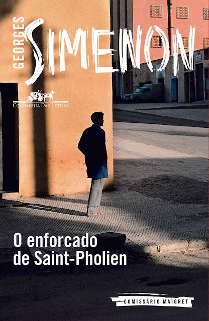 O enforcado de Saint-Pholien - Georges Simenon
