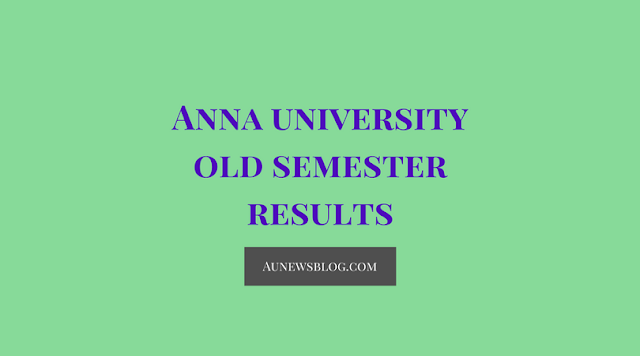 How to check Anna University Old Semester Results?
