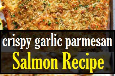 crispy garlic parmesan salmon recipe