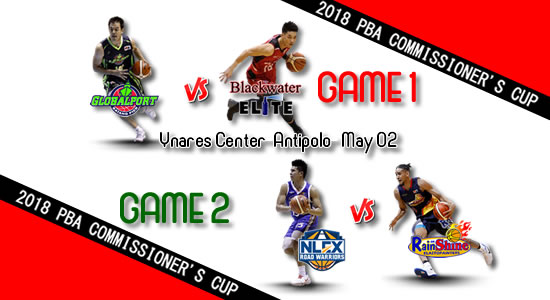 List of PBA Games: May 02 at Ynares-Center Antipolo 2018 PBA Commissioner's Cup