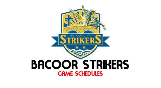 LIST: Game Schedule Bacoor Strikers 2018 MPBL Anta Datu Cup