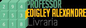 Livraria do Prof. Edigley Alexandre - Recomendações de livros matemáticos