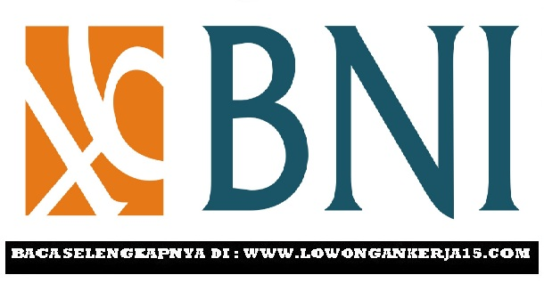 Lowongan kerja Bank BNI Via IPB (Persero)