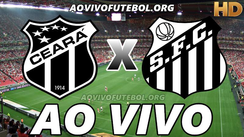 Assistir Ceará vs Santos Ao Vivo HD