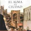 El alma de la ciudad - Jesús Sánchez Adalid (2007)
