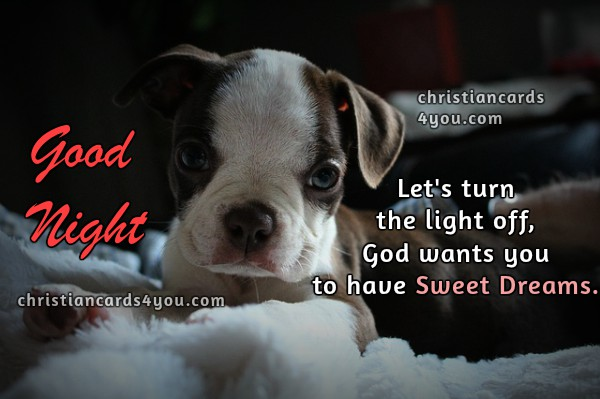 Good Night God Wants You To Have Sweet Dreams Christian Cards For You
