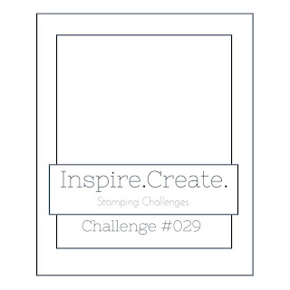 Inspire Create Stamping Challenge #029