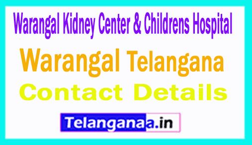 Warangal Kidney Center and Childrens Hospital Warangal in Telangana