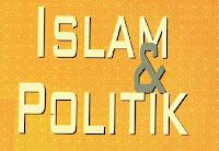 Islam dan Politik Islam