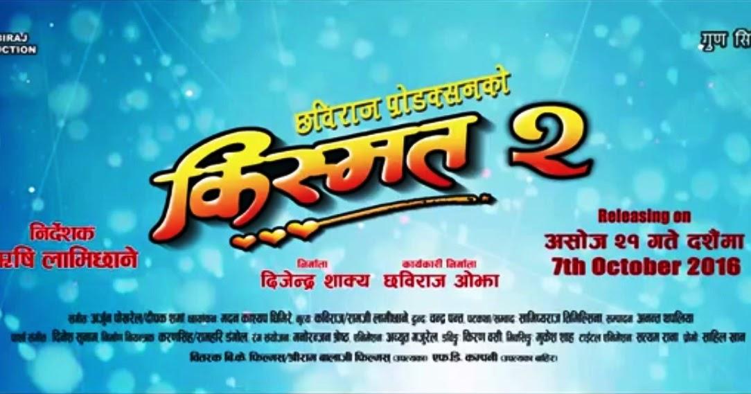 Kismat 2 Nepali Movie Mp3 Songs Download