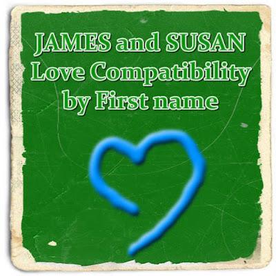 JAMES and SUSAN numerology zodiac love compatibility calculator