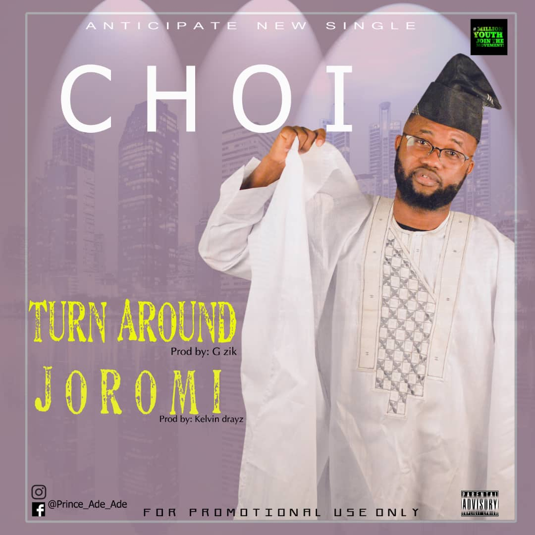 DOWNLOAD MP3: Choi - Joromi + Turn Around - Welcome to