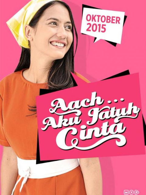 Download Film Aach Aku Jatuh Cinta (2016) Full Movie