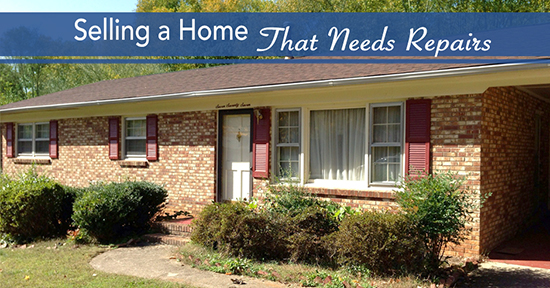 Selling a Home That Needs Repairs