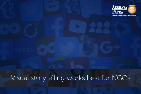 Visual story telling works best for NGOs