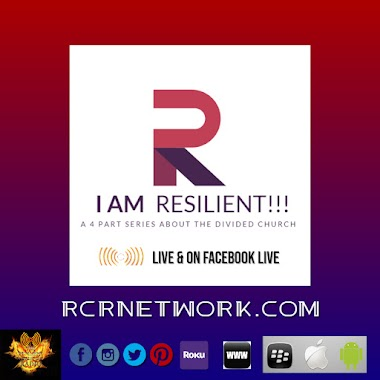 I AM RESILIENT, Part 1: The Need for Racial Reconciliation.