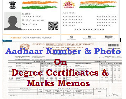 Aadhaar number and Photo on Certificates and Memos