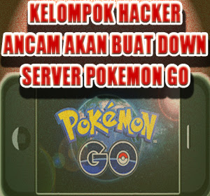 Kelompok Hacker Poodlecorp Serukan Ancaman Akan Buat Down Seluruh Server Pokemon Go