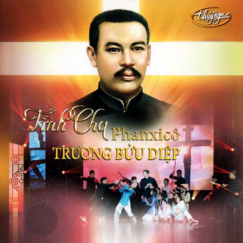 Thúy Nga CD - Tình Cha Phanxicô Trương Bửu Diệp (NRG)