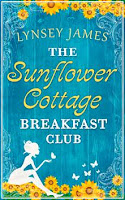 https://www.goodreads.com/book/show/29744756-the-sunflower-cottage-breakfast-club?ac=1&from_search=true
