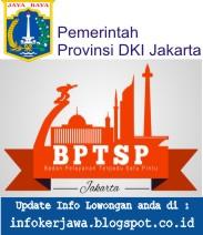 Lowongan Kerja Badan PTSP Provinsi DKI Jakarta
