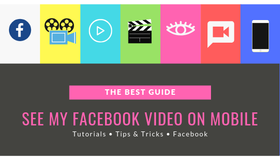How To See Videos On Facebook Mobile<br/>