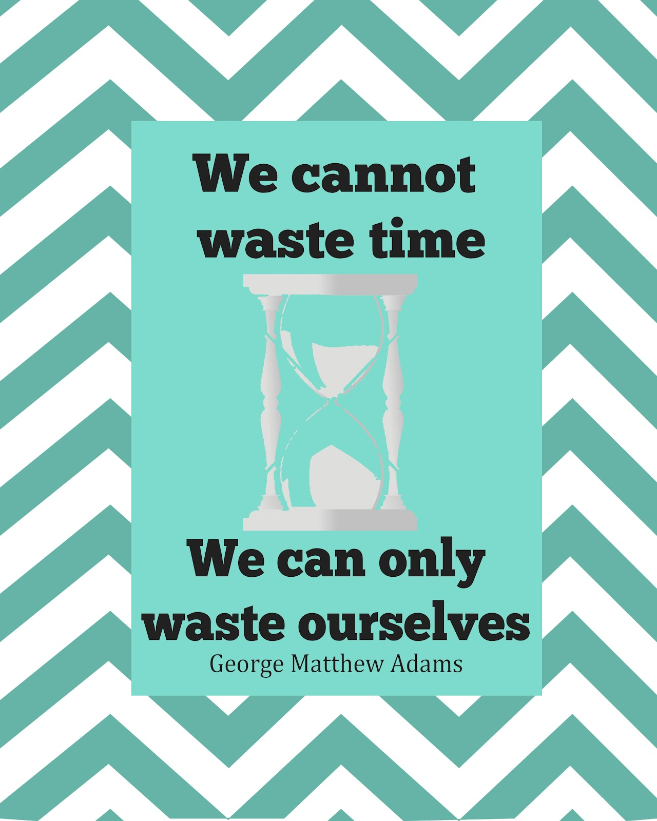 Are You Wasting You And A Free Printable